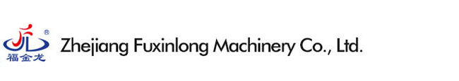 Zhejiang Fuxinlong Machinery Co.,Ltd.